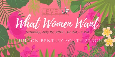 "LLUS Presents: The ""What Women Want"" Empowerment Conference"