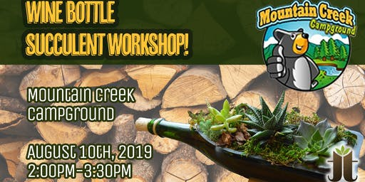 Wine Bottle Succulent Workshop at Mountain Creek Camprgound