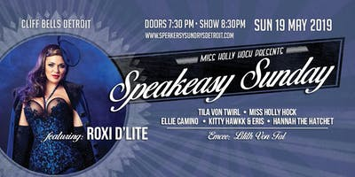 Speakeasy Sundays - May Spectacular!