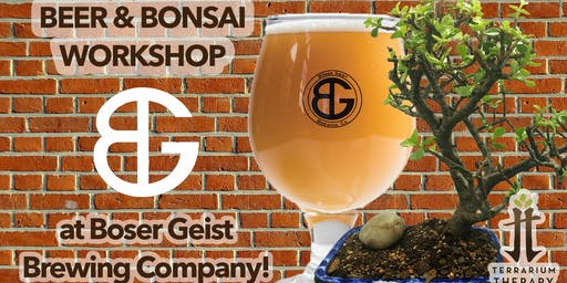 Beer and Bonsai at Böser Geist Brewing Company