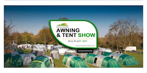 Leisure Outlet's July Awning and Tent Show, 2019