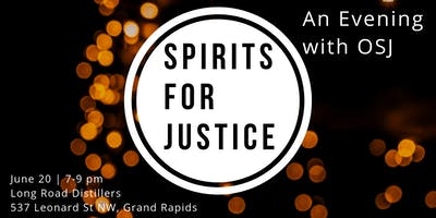 Spirits for Justice - An Evening With OSJ