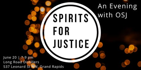 Spirits for Justice - An Evening With OSJ  tickets