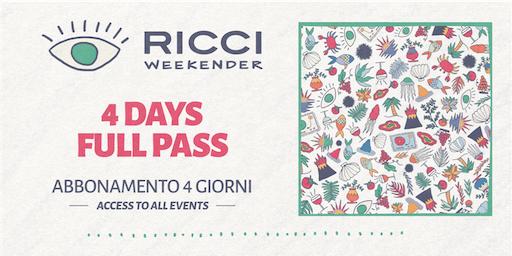 RICCI WEEKENDER /// 4 DAYS FULL PASS / ABBONAMENTO 4 GIORNI