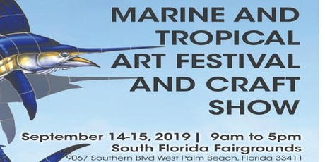 Marine and Tropical Art Festival and Craft Show September 14-15 tickets