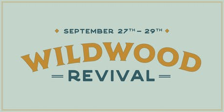 Wildwood Revival 2019 tickets
