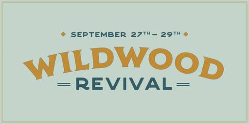 Wildwood Revival 2019
