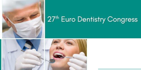 27th Euro Dentistry Congress (PGR) tickets