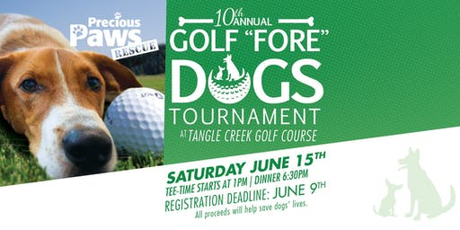 10th Annual Golf Fore Dogs Tournament