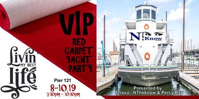 """NTheKnow.com """"Living My Best Life"""" VIP Red Carpet Yacht Get Away"""