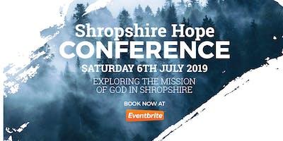 SHROPSHIRE HOPE CONFERENCE 2019