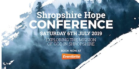 SHROPSHIRE HOPE CONFERENCE 2019 tickets