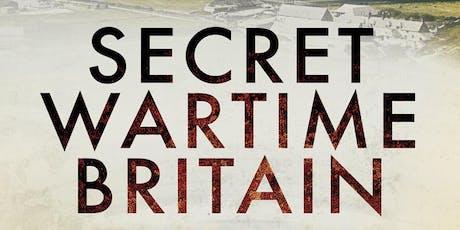 Secret Wartime Britain tickets