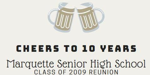 10-Year Reunion | MSHS Class of '09