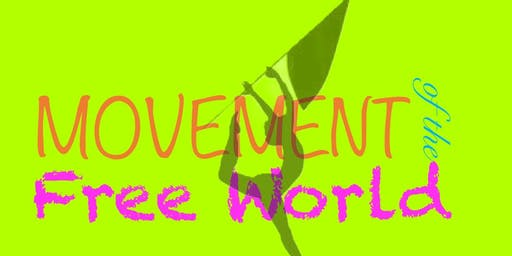 MOVEMENT OF THE FREE WORLD Dance & Twirling Camp