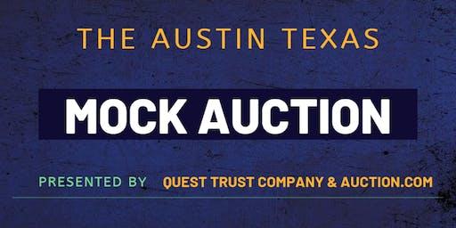 The Mock Auction|Austin Edition|Presented by Quest Trust & Auction.com