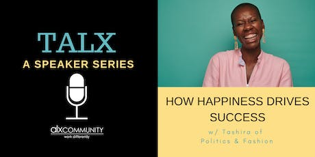 TALX: How Happiness Drives Success tickets