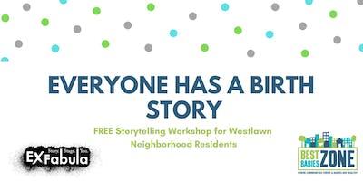 Storytelling Workshop: Birth Stories - May 21