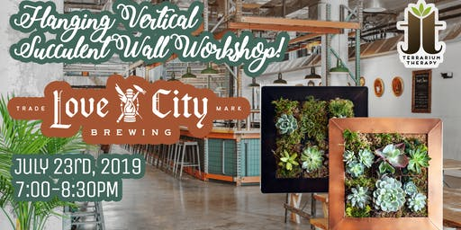Hanging Vertical Succulent Wall - Love City Brewing