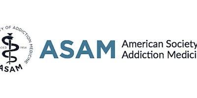 ASAM Training by Dr. Thomas Coyne