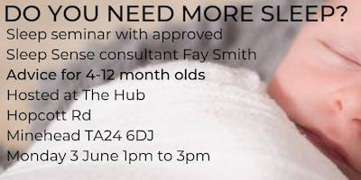 Sleep seminar for children aged 4-12 months Minehead