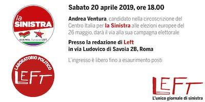 Presentazione della campagna elettorale di Andrea Ventura - EUROPEE 2019
