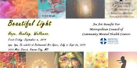 """""""Beautiful Light. Hope. Healing. Wellness."""" First Friday tickets"""