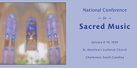 National Conference for Sacred Music 2020 tickets
