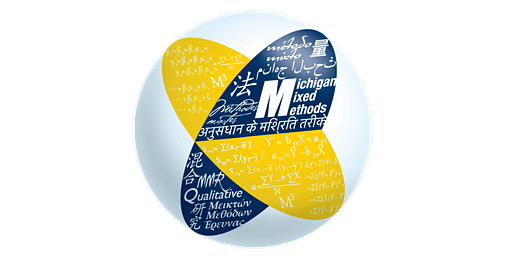 Fall 2020 Mixed Methods Research Workshop - University of Michigan