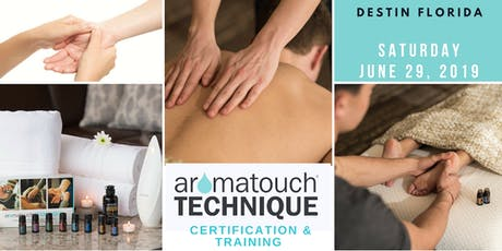 Aromatherapy Massage Certification - AromaTouch Technique tickets