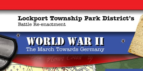 2019 Lockport Township WW2 and Viet Nam Reenactment  tickets