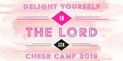 CCK Cheer Camp 2019 (Rising Kindergarten - Rising 8th grade)