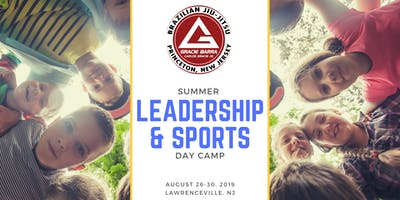 Gracie Barra SUMMER LEADERSHIP & SPORTS Day Camp