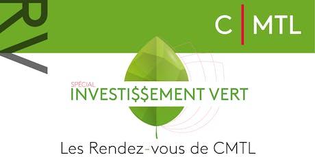 Les Rendez-Vous de CMTL : Investissement Vert billets