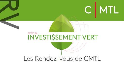 Les Rendez-Vous de CMTL : Investissement Vert