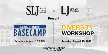 2019 SLJ Leadership Basecamp & Diversity Workshop - Boston tickets