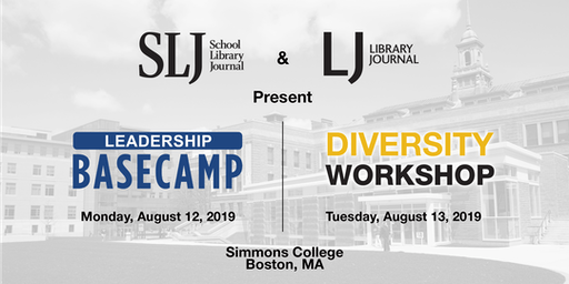 2019 SLJ Leadership Basecamp & Diversity Workshop - Boston