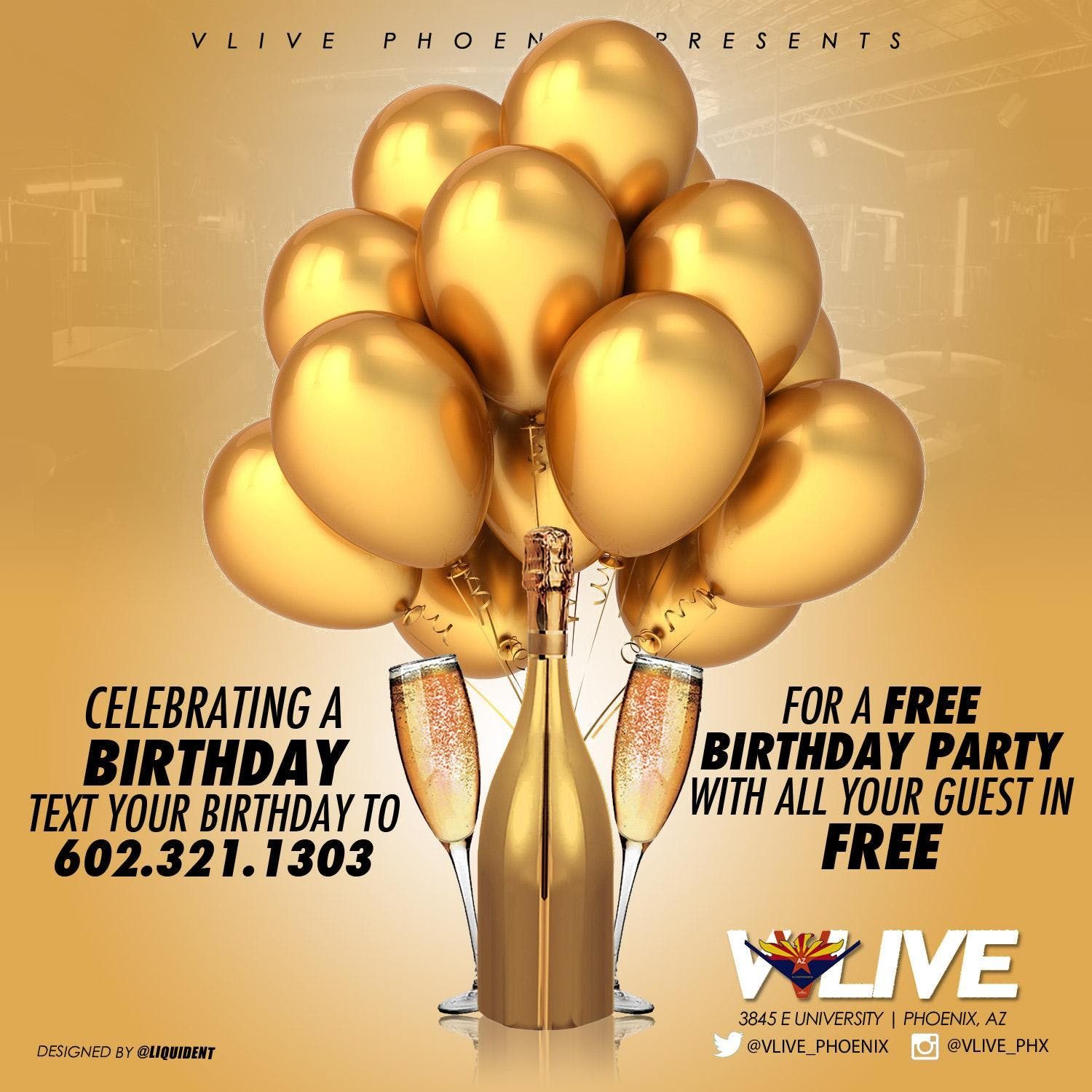 SATURDAY April 20th MY BIRTHDAY PARTY FREE VIP ADMISSION TICKETS GOOD UNTIL 11PM