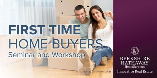 First Time Home Buyer's Seminar & Workshop