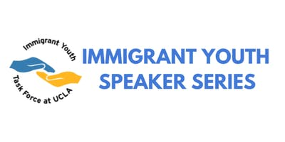 IMMIGRANT YOUTH SPEAKER SERIES: FAMILY SEPARATION