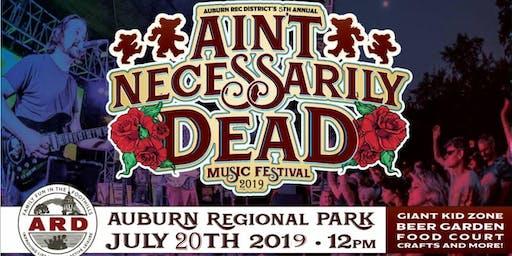 FREE Ain't Necessarily Dead Fest 2019 @ Auburn Rec Districts Regional Park