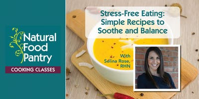 NFP Cooking Class:  Stress-Free Eating - Simple recipes to soothe and balance