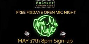 Free Fridays Comedy Open Mic Night