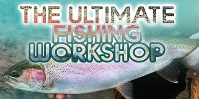 The Ultimate Fishing Workshop