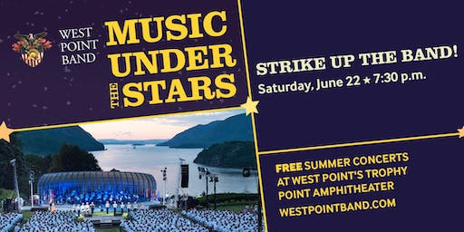 Strike Up the Band! - Music Under the Stars