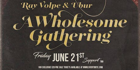 RAY VOLPE & UBER A WHOLESOME GATHERING TOUR @ OB'S BRAU HAUS 2.0 tickets