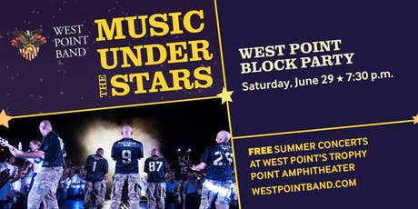 West Point Block Party - Music Under the Stars tickets
