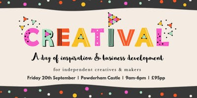 Creatival Exeter 2019: A Creative Business Conference