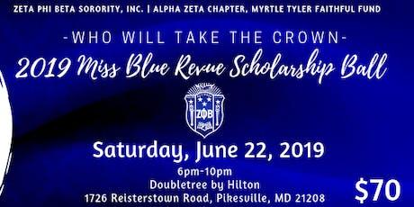 Miss Blue Revue Scholarship Ball tickets