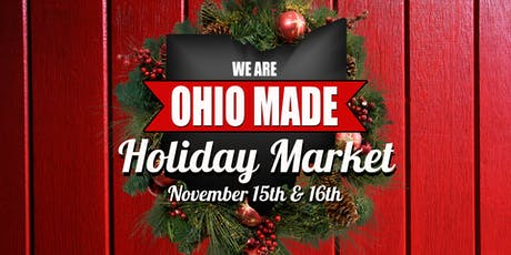 Ohio Made Holiday Market tickets